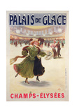 Poster Advertising the Palais De Glace Ice Rink on the Champs-Elysees Reproduction procédé giclée par Albert Guillaume