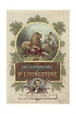 Frontispiece for the Life and Explorations of David Livingstone Giclee Print