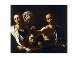 Salome Receives the Head of John the Baptist, 1607-10 Giclée-tryk af Caravaggio