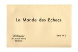 Le Monde Des Echecs, from 'L'Échiquier', Series 1, 1933 Giclee Print