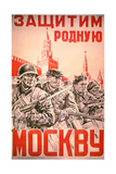 Soviet Poster Exhorting the Defence of Moscow by All its Citizens, 1940S Giclee Print