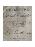 Title Page of Score for Overture to Leonore Giclee Print by Ludwig Van Beethoven