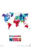It's a Beautifull World Poster Plastskilt av  NaxArt