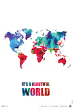 It's a Beautifull World Poster Plastic Sign by  NaxArt