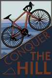 Conquer the Hill - Mountain Bike Plastic Sign by  Lantern Press