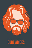 Dude Abides Orange Poster Plastic Sign by Anna Malkin
