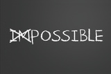 Changing Impossible Into Possible Wall Sign by  IJdema
