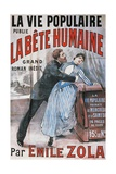 Poster Advertising La Vie Populaire, Parisian Magazine Dedicated to Novel La Bete Humaine Giclee Print by Emile Zola
