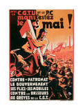Poster Advertising a 1st May Demonstration by the C.G.T.U. and the P.C. Against Employers Giclee Print
