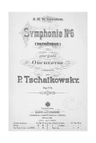 Title Page of Score of Symphony No 6 in B Minor, Opus 74 Giclee Print by Peter Ilyich Tchaikovsky