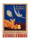 For Energy and Fitness, Eat and Drink More Citrus Fruits', Health Poster, C.1930 Lámina giclée