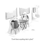 """I can't have anything that's a food."" - New Yorker Cartoon Premium Giclee Print by Emily Flake"