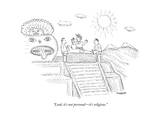 """""""Look, it's not personal—it's religious."""" - New Yorker Cartoon Premium Giclee Print by Robert Mankoff"""