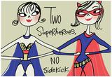 Superhero Friends Posters