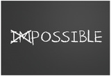 Changing Impossible Into Possible Affiches