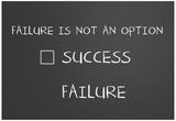 Failure Is Not An Option Zdjęcie
