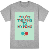 Love Is Like Ping Pong T-Shirt