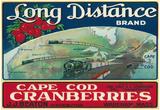 Wareham, Massachusetts, Long Distance Brand Cape Cod Cranberry Label Posters