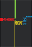 Everything you Imagine Poster Posters by  NaxArt