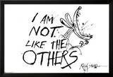 I Am Not Like The Others - Ralph Steadman Poster