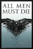 Game of Thrones - All Men Must Die Print