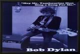 Bob Dylan - Mr. Tambourine Man Posters