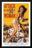 Attack of the 50 ft Woman Prints