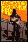 Jimi Hendrix - Let Me Stand Next to Your Fire Posters