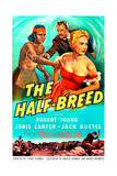 The Half-Breed Prints
