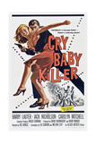 Cry Baby Killer Posters