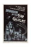 Invasion of the Star Creatures Print
