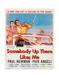Somebody Up There Likes Me Prints