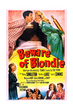 Beward of Blondie Print