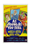 As Young as You Feel Print