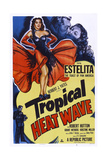 Tropical Heat Wave Poster
