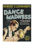 Dance Madness Posters
