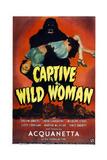 Captive Wild Woman Print
