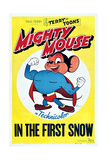 Mighty Mouse in the First Snow Print