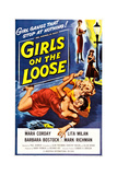 Girls on the Loose Posters