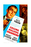 Calling Bulldog Drummond Prints