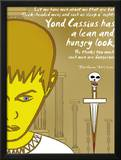 Julius Caesar: Lean and Hungry Poster by Christopher Rice