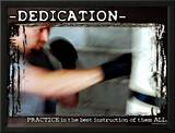 Dedication Posters