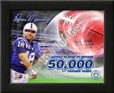 Peyton Manning 50,000 Yards Posters