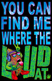 Where the LOUD at Poster