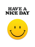Have a Nice Day Smiley Face Art Print Poster Stretched Canvas Print