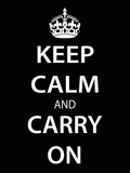 Keep Calm and Carry On (Motivational, Black) Art Poster Print Affiches
