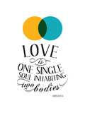 Love Is One Single Soul Inhabiting Two Bodies Premium Giclee Print