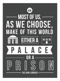 Palace Or A Prison Prints