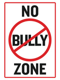 No Bully Zone Classroom Poster Prints