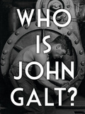 Atlas Shrugged Who is John Galt Art Poster Print Posters